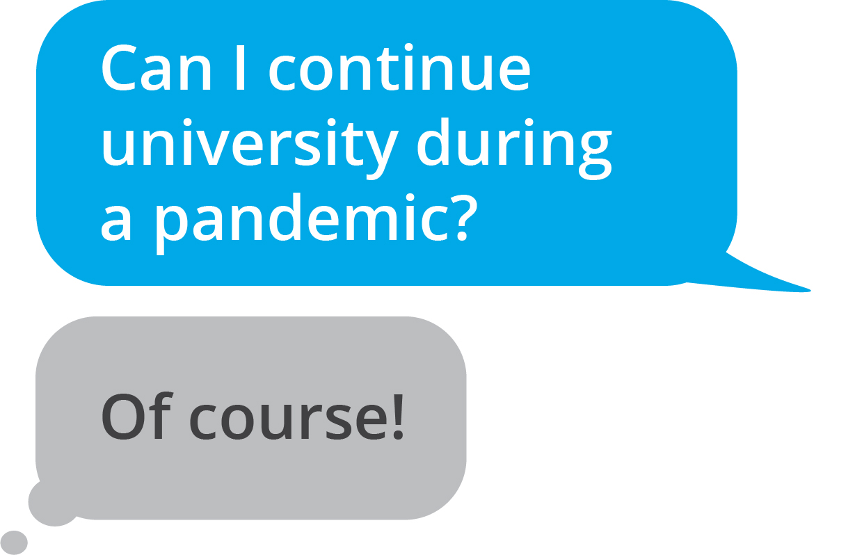 Can I continue university during a pandemic? Of course!